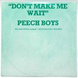 Peech Boys - Don't Make Me Wait