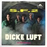 SF2 - Dicke Luft / Du Bist Wie Glas