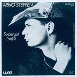 Arno Steffen - Supergut, ne?