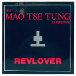 The Mao Tse Tung Experience - Revlover