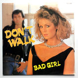 Don't Walk - Bad Girl