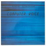 Robert Schröder - Computer Voice