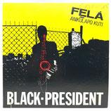 Fela Anikulapo Kuti - Black-President