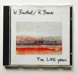 Barthel & Bauer - Five Live Years