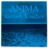 Kenneth Knudsen - Anima