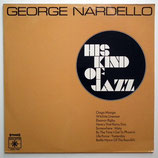 George Nardello - His Kind Of Jazz