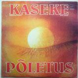 Kaseke - Poletus