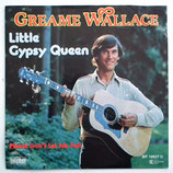 Graeme Wallace - Little Gypsy Queen