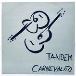 Tandem - Carnevalito