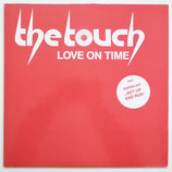 The Touch - Love On Time