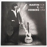 Martin C. Herberg - For No One