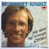 Norbert Kainz - Mir Hams Mei Nummer G'stohln
