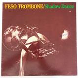 Feso Trombone - Shadow Dance