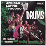 Choco & His Mafimba Drum Rhythms - African Latino Voodoo