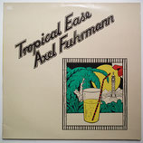 Axel Fuhrmann - Tropical Ease