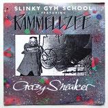 Slinky Gym School feat. Rammellzee - Crazy Sneaker