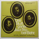 Das Stuttgarter Jazz Trio - Bei Behr