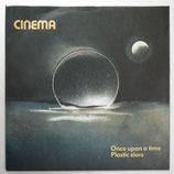 Cinema - Once Upon A Time / Plastic Stars