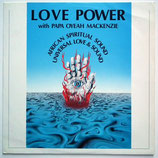 Love Power with Papa Oyeah Mackenzie - African Spiritual Sound