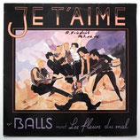 The Balls Meet Les Fleurs Du Mal - Je T'Aime