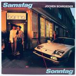 Jochen Schroeder - Samstag Sonntag
