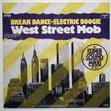 West Street Mob - Break Dance Electric Boogie