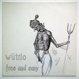 Wütrio - Free And Easy