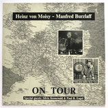 Heinz von Moisy & Manfred Burzlaff - On Tour
