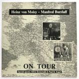 Heinz von Moisy & Manfred Burzlaff - On Tour