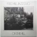 Fred Hill Jazz Duo - On The Hill