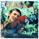 Don Paulin - Me And My Papagayo