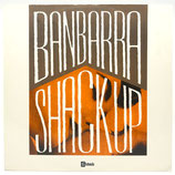 Banbarra - Shack Up