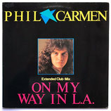 Phil Carmen - On My Way In L.A.