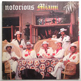 Miami - Notorious Miami