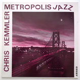 Chris Kemmler - Metropolis Jazz