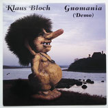Klaus Bloch - Gnomania
