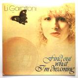 Li Garratoni - Find Out What I'm Dreaming