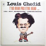 Louis Chedid - T'as Beau Pas Etre Beau...