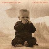 Sjunne Ferger's Exit- Childrens Mind
