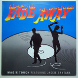 Magic Touch - Fade Away