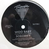 Sorcerey - Woo Baby / The Test