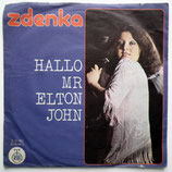 Zdenka - Hallo Mr. Elton John