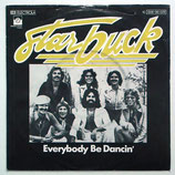Starbuck - Everybody Be Dancing / Gimme A Break