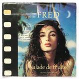 La P'tite Fred - Salade De Fruits / Stormy Love Affair