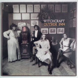 Witchcraft - Outside Inn