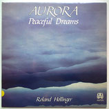 Roland Hollinger - Aurora (Peaceful Dreams)