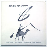 Bells Of Kyoto - Bells Of Kyoto