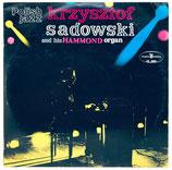 Krzysztof Sadowski - And His Hammond Organ