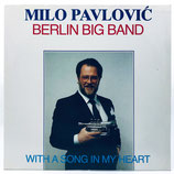 Milo Pavlovic Big Band - With A Song In My Heart