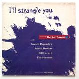 Hector Zazou -I'll Strangle You